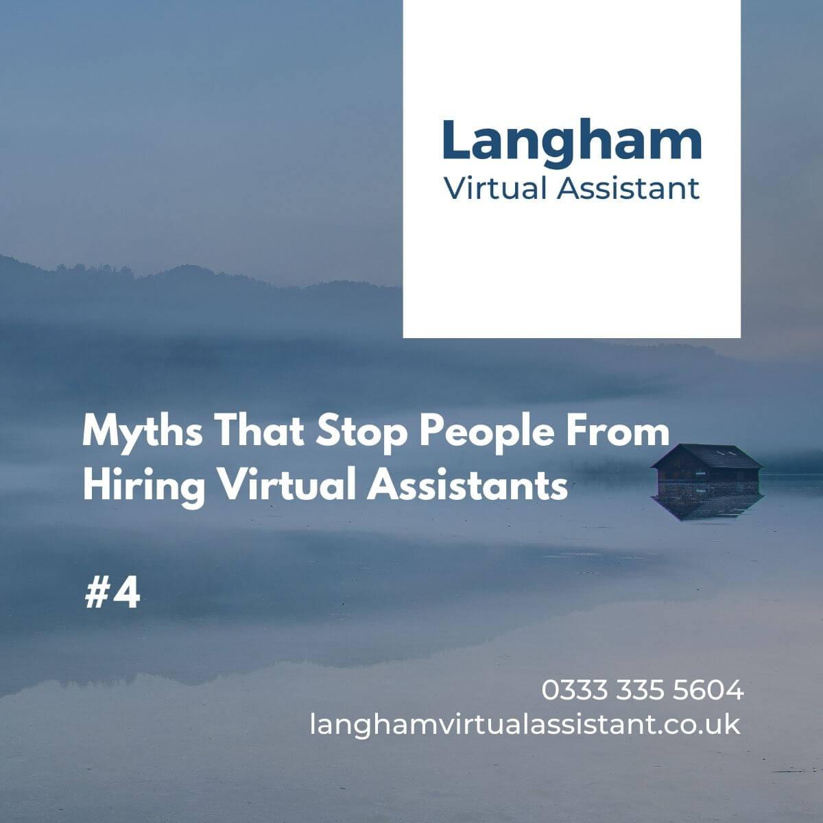 Hire a virtual assistant myth 4